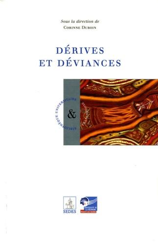 Corinne Duboin - Dérives et déviances.