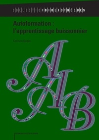 Corinne Dupin - Autoformation : l'apprentissage buissonnier.