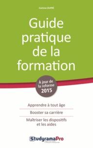 Corinne Dupré - Guide pratique de la formation.
