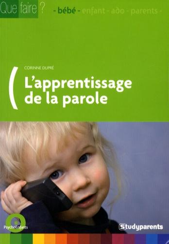 Corinne Dupré - L'apprentissage de la parole.