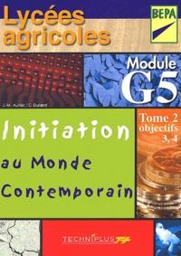 Initiation au monde contemporain Lycées agricoles BEPA module G5 - Tome 2, objectifs 3 et 4.pdf