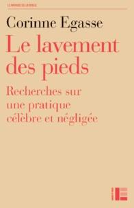 Le lavement des pieds - Recherche sur une pratique célèbre et négligée.pdf