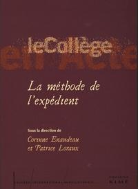 Corinne Enaudeau et Patrice Loraux - La méthode de l'expédient.