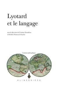 Corinne Enaudeau et Frédéric Fruteau de Laclos - Lyotard et le langage.