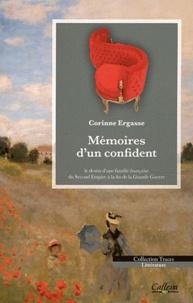Corinne Ergasse - Mémoires d'un confident.