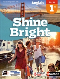 Corinne Escales - Anglais 1re B1>B2 Shine Bright.