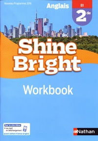 Corinne Escales - Anglais 2de B1 Shine Bright - Workbook.