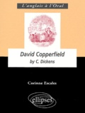 Corinne Escales - David Copperfield by Charles Dickens.