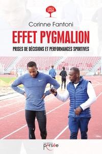 Corinne Fantoni - Effet Pygmalion - Prises de décisions et performances sportives.