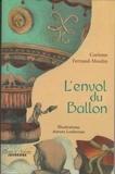 Corinne Ferrand-Moulin - L'envol du Ballon.