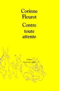 Corinne Fleurot - Contre toute attente.