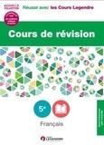 Corinne François-Denève - Cours de révision Français 5e - Leçons et exercices.
