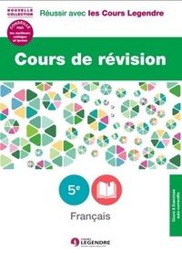 Cours de révision Français 5e- Leçons et exercices - Corinne François-Denève |