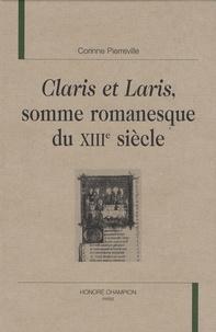 Corinne Füg-Pierreville - Claris et Laris, somme romanesque du XIIIe siècle.