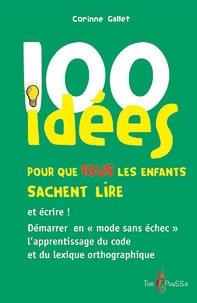Téléchargez des livres gratuits pour ipod 100 idées pour que tous les enfants sachent lire 9782353450794 CHM (French Edition)