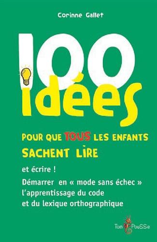 100 idées pour que tous les enfants sachent lire