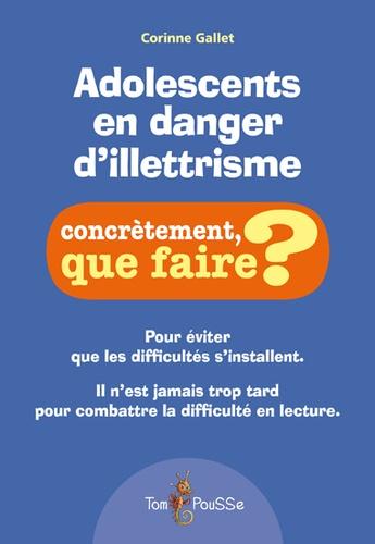 Corinne Gallet - Adolescents en danger d'illettrisme.