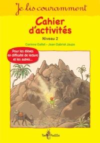 Corinne Gallet - Je lis couramment - Cahier d'activités, Niveau 2.