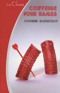 Corinne Gaudefroy - Coiffeuse pour dames.