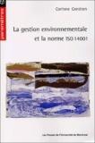 Corinne Gendron - La gestion environnementale et la norme ISO 14001.