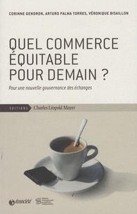 Quel commerce équitable pour demain ? - Une nouvelle gouvernance des échanges.pdf
