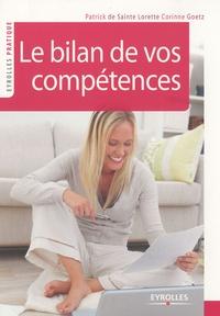 Corinne Goetz et Patrick de Sainte Lorette - Le bilan de vos compétences.