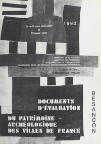 Corinne Goy et Jean-Olivier Guilhot - Besançon (mai 1989) - Document d'évaluation du patrimoine archéologique urbain.