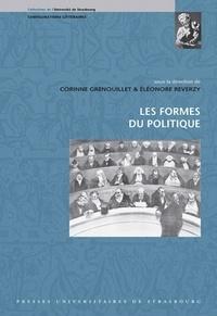 Corinne Grenouillet et Eléonore Reverzy - Les Formes du politique.