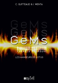 Corinne Guitteaud et Isabelle Wenta - GeMs - 3x02 - Les mangeurs de Lotus.