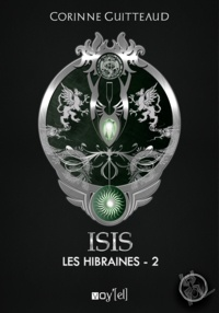 Corinne Guitteaud - Isis : Les Hibraines - 2.