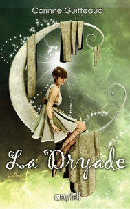 Corinne Guitteaud - La Dryade.