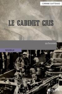 Corinne Guitteaud - Le Cabinet Gris.