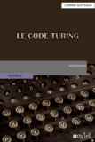 Corinne Guitteaud - Le Code Turing.