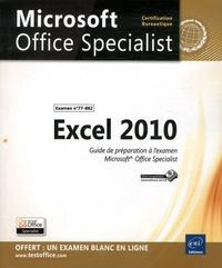 Ucareoutplacement.be Excel 2010 - Guide de préparation à l'examen Microsoft Office Specialist (Examen n°77-882) Image