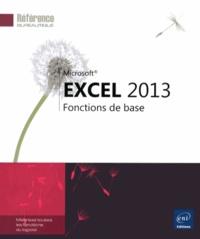 Corinne Hervo - Excel 2013 - Fonctions de base.