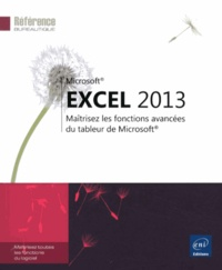 Corinne Hervo - Excel 2013 - Maîtrisez les fonctions avancées du tableur de Microsoft.