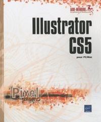 Illustrator CS5 pour PC/Mac - Corinne Hervo |