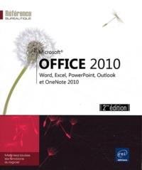 Corinne Hervo - Office 2010 - Word, Excel, PowerPoint, Outlook et OneNote 2010.
