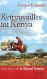 Corinne Hofmann - Retrouvailles au Kenya.