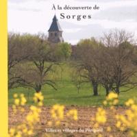 Corinne Huet-Dartenset et Michel Dartenset - A la découverte de Sorges.