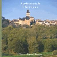 Corinne Huet-Dartenset et Michel Dartenset - A la découverte de Thiviers.