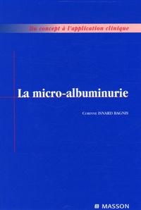 Corinne Isnard Bagnis - La micro-albuminurie.