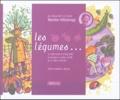 Corinne Jahier - Les légumes - Je voyage de A à Z avec Marthe Villalonga. 1 CD audio