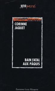 Corinne Jaquet - Bain fatal aux Pâquis.
