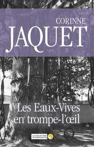 Corinne Jaquet - Les Eaux-Vives en trompe-l'œil - Les aventures du Commissaire Simon.