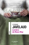Corinne Javelaud - L'ombre de Rose-May.