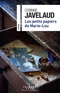 Corinne Javelaud - Les petits papiers de Marie-Lou.