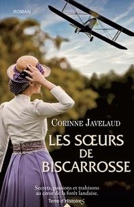 Corinne Javelaud - Les soeurs de Biscarosse.
