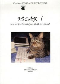 Corinne Josseaux Battavoine - Oscar - Ou les souvenirs d'un chat écrivain.