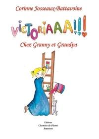 Corinne Josseaux et Isabel Barrio - Victoriaaa !!! - Chez Granny et Grandpa.